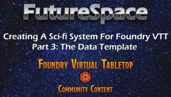 Creating A New System For Foundry VTT: The Data Template Title Screen