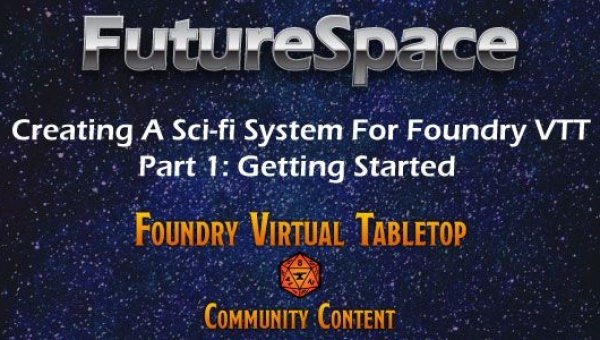 Creating A New System For Foundry VTT Part 1 Getting Started