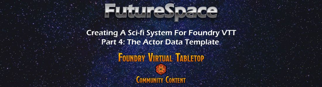 how to create a custom actor data template for foundry vtt